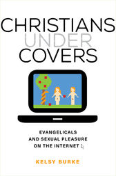 Christians under Covers by Kelsy Burke