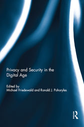 Privacy and Security in the Digital Age by Michael Friedewald