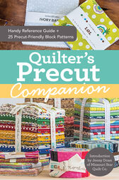 Quilter's Precut Companion by Missouri Star Quilt Co.