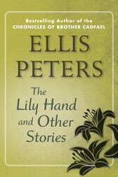 The Lily Hand by Ellis Peters