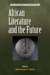 African Literature and the Future by Gbemisola Adeoti
