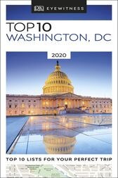 Top 10 Washington, DC by DK Travel