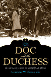 The Doc and the Duchess by Alexander W. Clowes