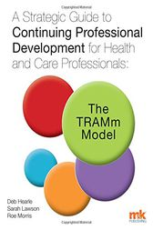 A Strategic Guide to Continuing Professional Development for Health and Care Professionals by Deb Hearle