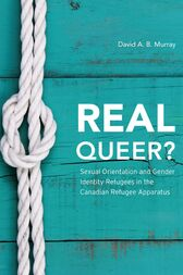 Real Queer? by David A. B. Murray