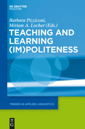 Teaching and Learning (Im)Politeness by Barbara Pizziconi