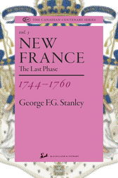 New France 1744-1760 by George F.G. Stanley