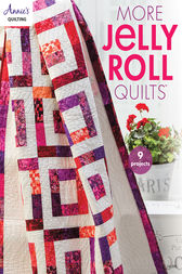 Jelly Roll Quilts II by Annie's