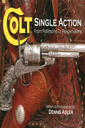Colt Single Action by Dennis Alder