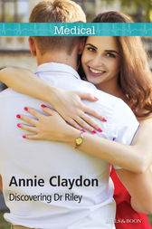 Discovering Dr Riley by Annie Claydon