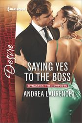Saying Yes to the Boss by Andrea Laurence