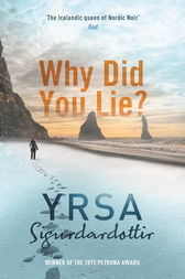 Why Did You Lie? by Yrsa Sigurdardottir
