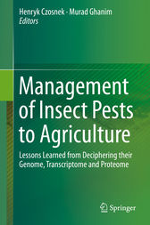 Management of Insect Pests to Agriculture by Henryk Czosnek