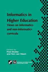 Informatics in Higher Education by Fred Mulder