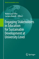 Engaging Stakeholders in Education for Sustainable Development at University Level by Walter Leal Filho