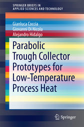 Parabolic Trough Collector Prototypes for Low-Temperature Process Heat by Gianluca Coccia