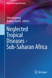 Neglected Tropical Diseases - Sub-Saharan Africa by John Gyapong