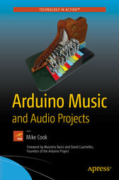 Arduino Music and Audio Projects by Mike Cook