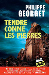 Tendre comme les pierres by Philippe Georget