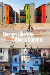 Design Like You Give a Damn [2] by Architecture Humanity