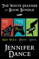 White Feather 3-Book Bundle by Jennifer Dance