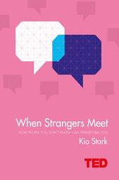 When Strangers Meet by Kio Stark