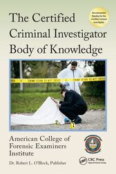 The Certified Criminal Investigator Body of Knowledge by American College of Forensic Examiners Institute