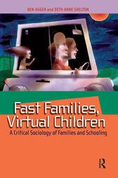 Fast Families, Virtual Children by Ben Agger