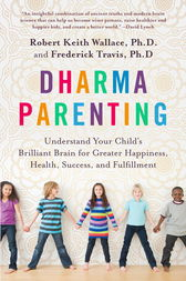 Dharma Parenting by Robert Keith Wallace
