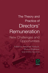 The Theory and Practice of Directors' Remuneration by Alexander Kostyuk