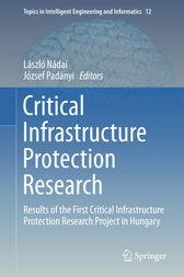 Critical Infrastructure Protection Research by László Nádai