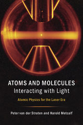 Atoms and Molecules Interacting with Light by Peter van der Straten