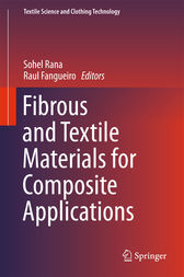 Fibrous and Textile Materials for Composite Applications by Sohel Rana