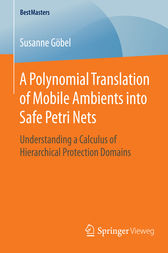 A Polynomial Translation of Mobile Ambients into Safe Petri Nets by Susanne Göbel