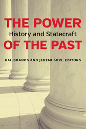 The Power of the Past by Hal Brands