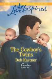 The Cowboy's Twins (Mills & Boon Love Inspired) (Cowboy Country, Book 4) by Deb Kastner