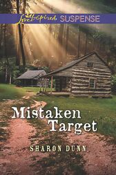 Mistaken Target (Mills & Boon Love Inspired Suspense) by Sharon Dunn