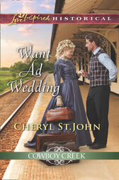 Want Ad Wedding (Mills & Boon Love Inspired Historical) (Cowboy Creek, Book 1) by Cheryl St.John