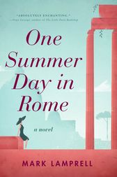 One Summer Day in Rome by Mark Lamprell