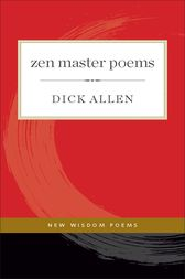 Zen Master Poems by Dick Allen