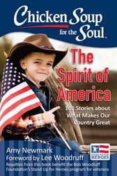 Chicken Soup for the Soul: The Spirit of America by Amy Newmark