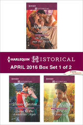 Harlequin Historical April 2016 - Box Set 1 of 2 by Marguerite Kaye