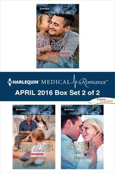 Harlequin Medical Romance April 2016 - Box Set 2 of 2 by Emily Forbes