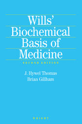 Wills' Biochemical Basis of Medicine by J. Hywel Thomas