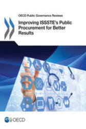 OECD Public Governance Reviews: Improving ISSSTE's Public Procurement for Better Results by OECD Publishing