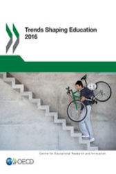 Trends Shaping Education 2016 by OECD Publishing; Centre for Educational Research and Innovation