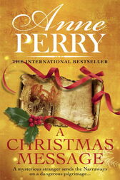 A Christmas Message (Christmas Novella 14) by Anne Perry