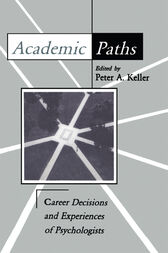 Academic Paths by Peter A. Keller