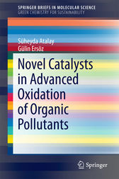 Novel Catalysts in Advanced Oxidation of Organic Pollutants by Süheyda Atalay