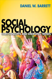 Social Psychology by Daniel W. Barrett
